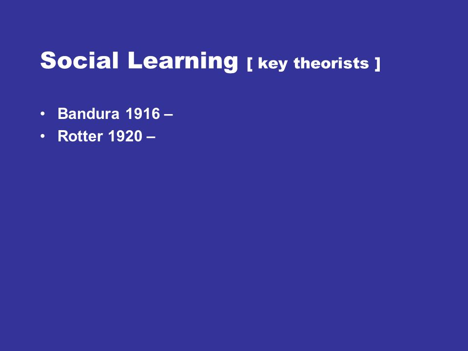 Social Learning [ key theorists ]